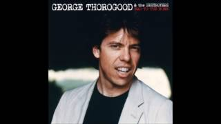 Watch George Thorogood  The Destroyers Its A Sin video