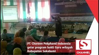 PT. Charoen Pokphand Indonesia Gelar Program Bakti Guru Wilayah Kabupaten Sukabumi