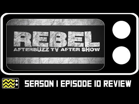 Rebel Season 1 Episode 10 Review w/ Brandon Quinn | AfterBuzz TV