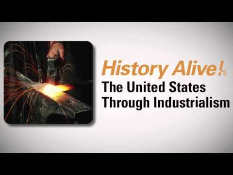 History Alive! The United States Through Industrialism Ch. 6