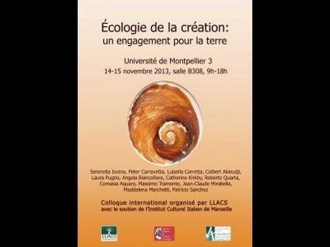 Ecologie de la création, colloque international, Université de Montpellier