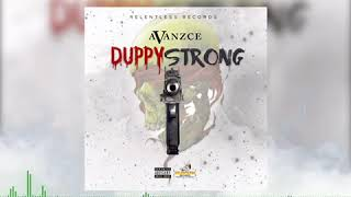 Avanzce - Duppy Strong - March 2019