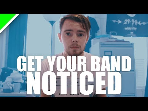How To Get Your Band Noticed