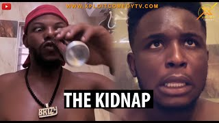 The Kidnap (Xploit Comedy)