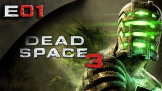 Dead Space 3 FULLGAME - Dead Space 3 Gameplay Walkthrough Part 1 [HD] (PC/Xbox 360/PS3 DS3)