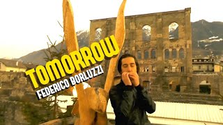 Tomorrow - Federico Borluzzi [OFFICIAL VIDEO]