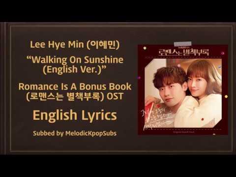 Lee Hye Min - Walking On Sunshine (English Ver.) (Romance Is A Bonus Book OST) [English Lyrics]
