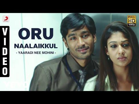 Yaaradi Nee Mohini - Oru Naalaikkul Video | Dhanush | Yuvanshankar Raja