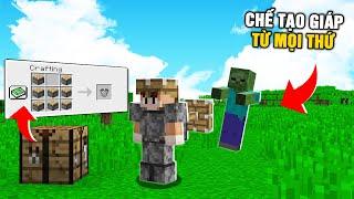 Minecraft NHƯNG BẠN CÓ THỂ CHẾ TẠO GIÁP TỪ MỌI THỨ !!!