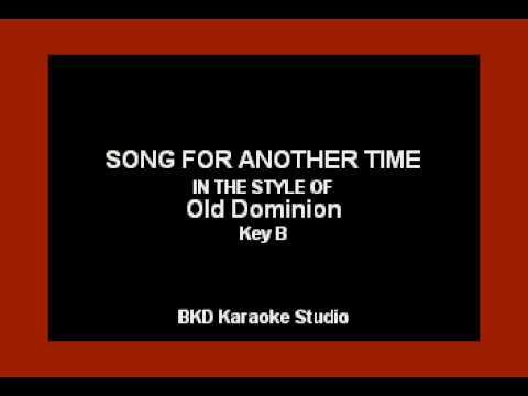 Song For Another Time (In the Style of Old Dominion) (Karaoke with Lyrics)
