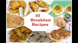 10 ● Breakfast Recipes/ Simple and Easy Recipes/ Indian Food Recipes/ Healthy Recipes in Breakfast