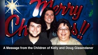 A Message from the Children of Kelly and Doug Gissendaner