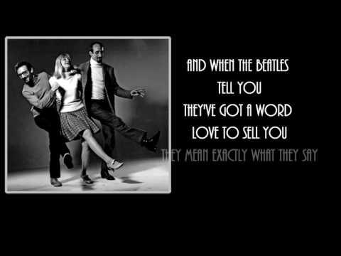 I Dig Rock And Roll Music + Peter Paul & Mary + Lyrics/HD