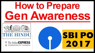 How to Prepare General Awareness for SBI PO 2017 | Best Sources Here
