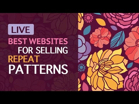 Live Stream: On Which Websites Can You Successfully Sell Your Repeat Pattern Designs? My experience.