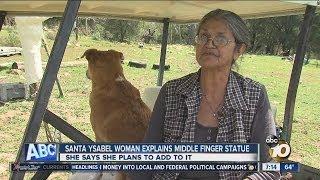 Santa Ysabel woman explains middle finger statue, defends decision
