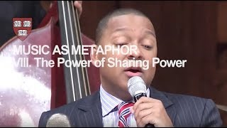 Wynton at Harvard, Chapter 8: The Power of Sharing Power