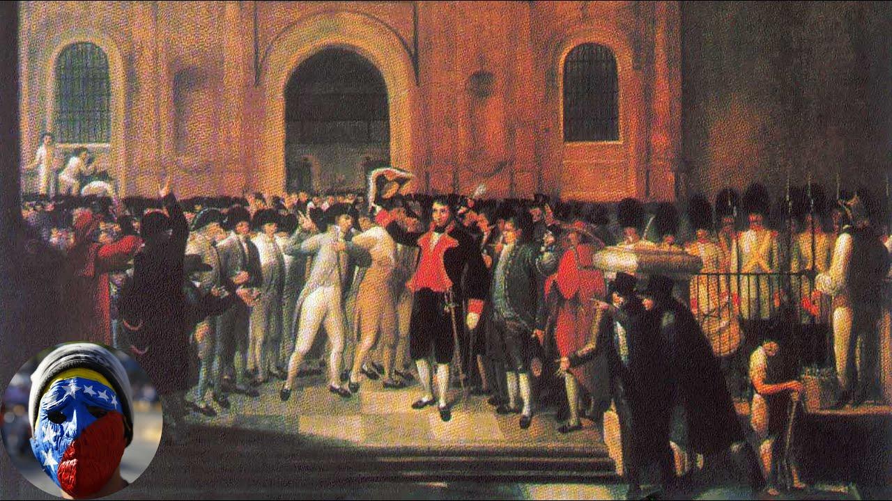 19 De Abril De 1810 El Inicio De La Lucha Por La
