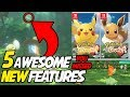 5 Awesome NEW Features You Missed in Pokemon Let's Go Pikachu! Pokemon Let's Go Eevee!