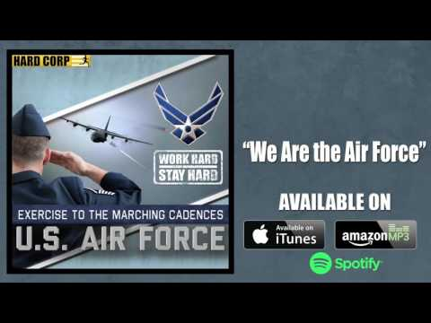 We Are the Air Force Marching Cadence