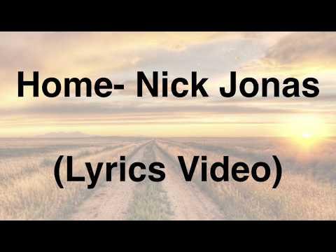 Home -Nick Jonas (Lyrics Video)