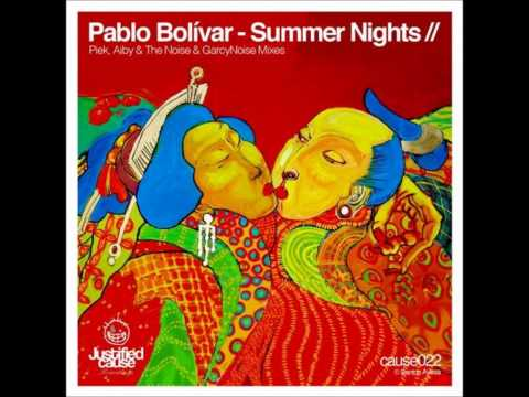 Pablo Bolivar - Summer Nights (Original Mix)