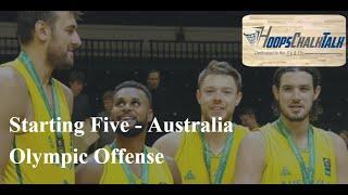 Starting Five - Australia Olympic Offense