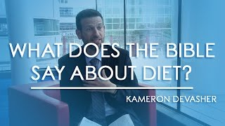 what does the bible say about diet?
