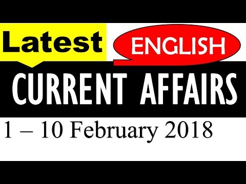Latest GK February 2018 and Current Affairs  (1st to 10th February 2018) - In English