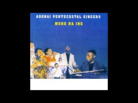 Adonai Pentecostal Singers Mube na Ine