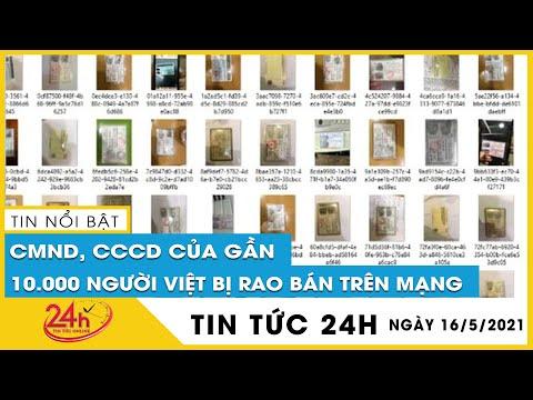 Bộ Công an đang kiểm tra vụ hàng nghìn CMND bị rao bán. Tin tức An Ninh mới nhất. TV24h