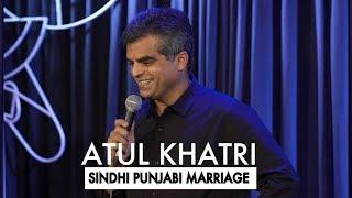 Atul Khatri on Sindhi Punjabi marriages