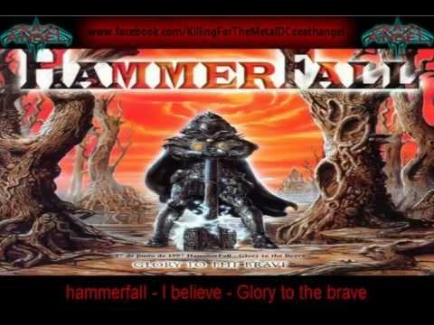 hammerfall - I believe