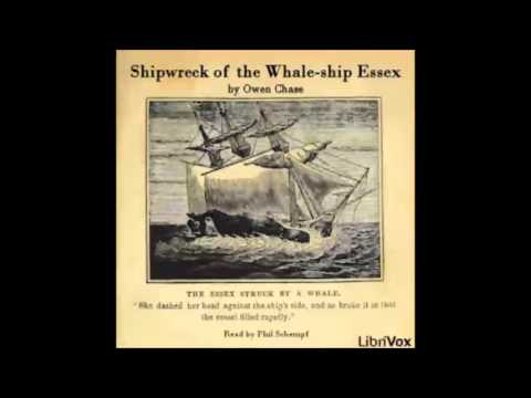 Shipwreck of the Whale-ship Essex (FULL Audiobook)