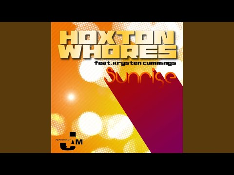 Sunrise (Hoxton Whores Remix) (Feat. Krysten Cummings)