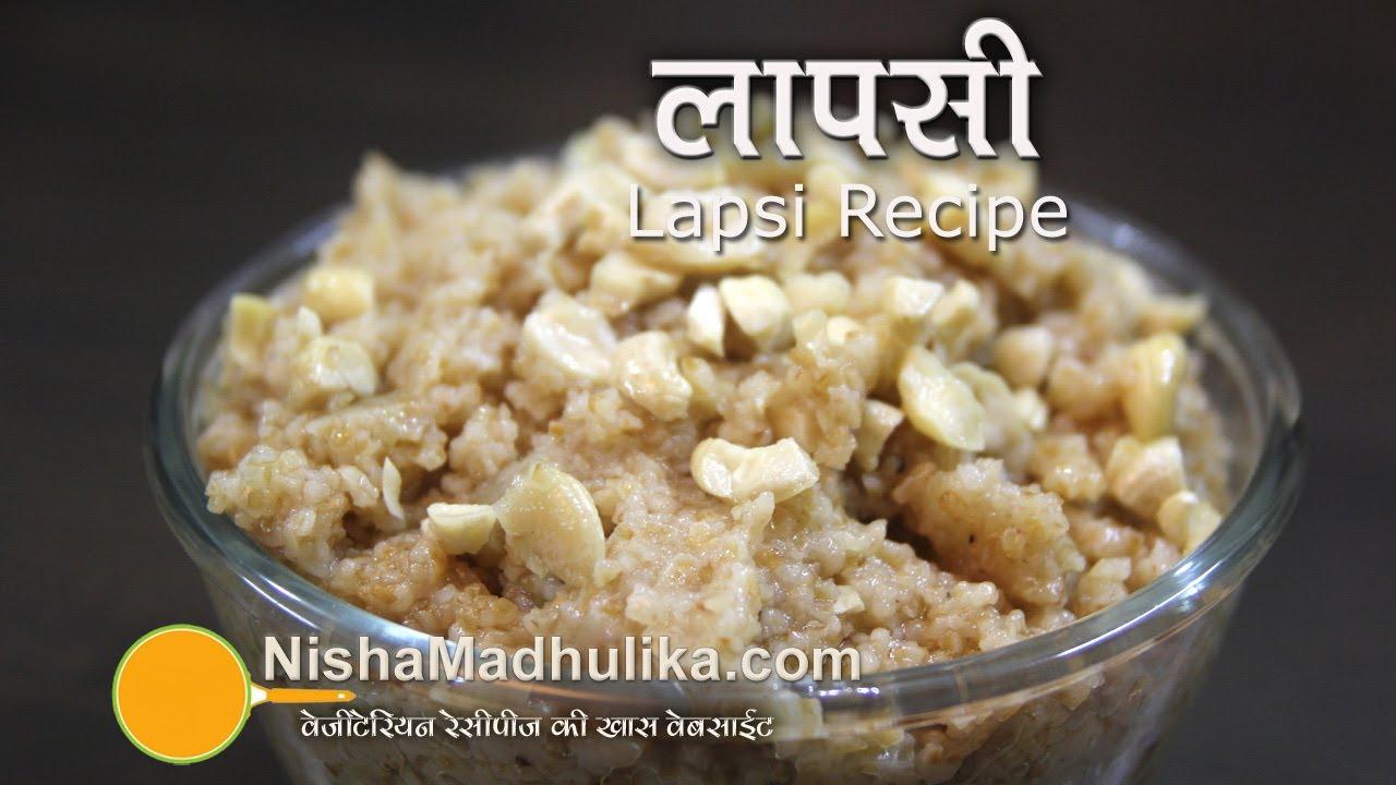 Lapsi recipe rajasthani laapsi recipe how to make lapsee youtube forumfinder Choice Image
