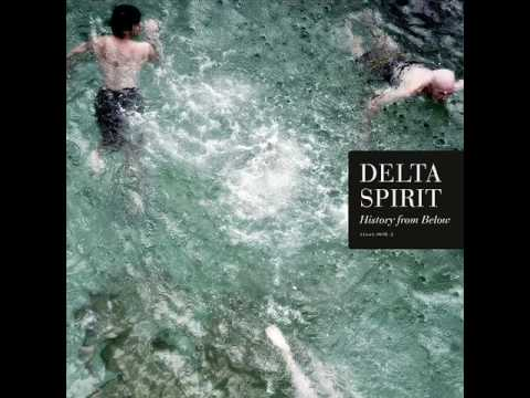 Delta Spirit - Bushwick Blues