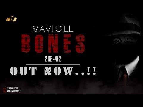 Bones | Official Lyrical Video | Mavi Gill | Latest Punjabi Songs 2018 | 403 Records