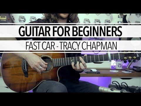 Guitar For Beginners - Fast Car by Tracy Chapman + Tab & Chord Sheet