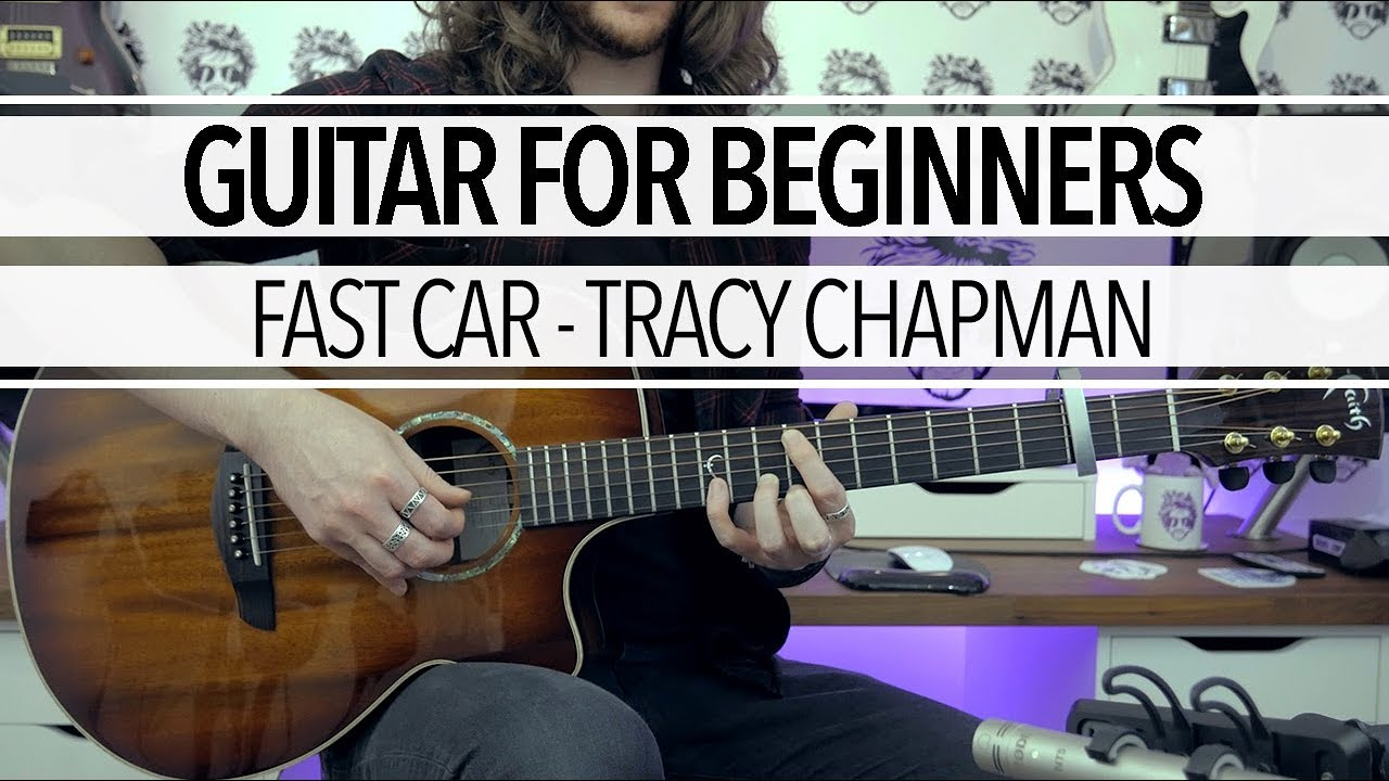 Guitar Lessons For Beginners Fast Car By Tracy Chapman Tab