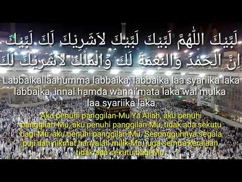 ALLAHUMMA LABBAIK. BACAAN DOA TALBIYAH bagi yang rindu ingin  ke Makkah.