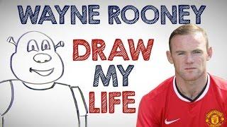 DRAW MY LIFE with Wayne Rooney!