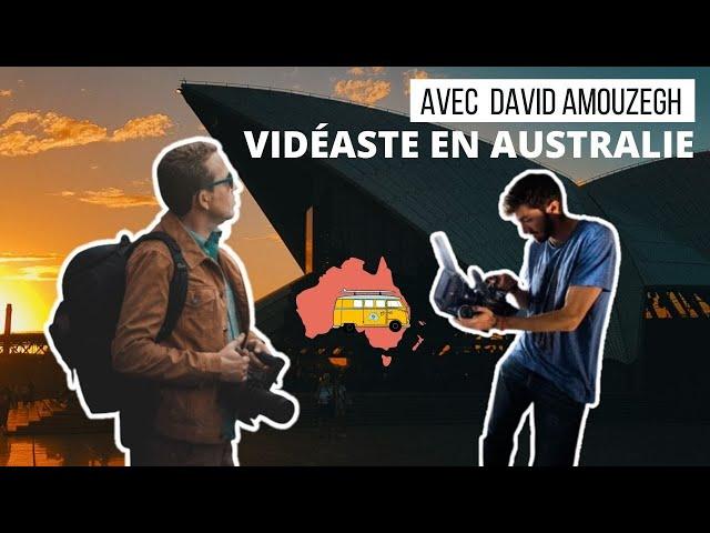 Être MONTEUR VIDÉO & VIDÉASTE en Australie avec @david_amouzegh