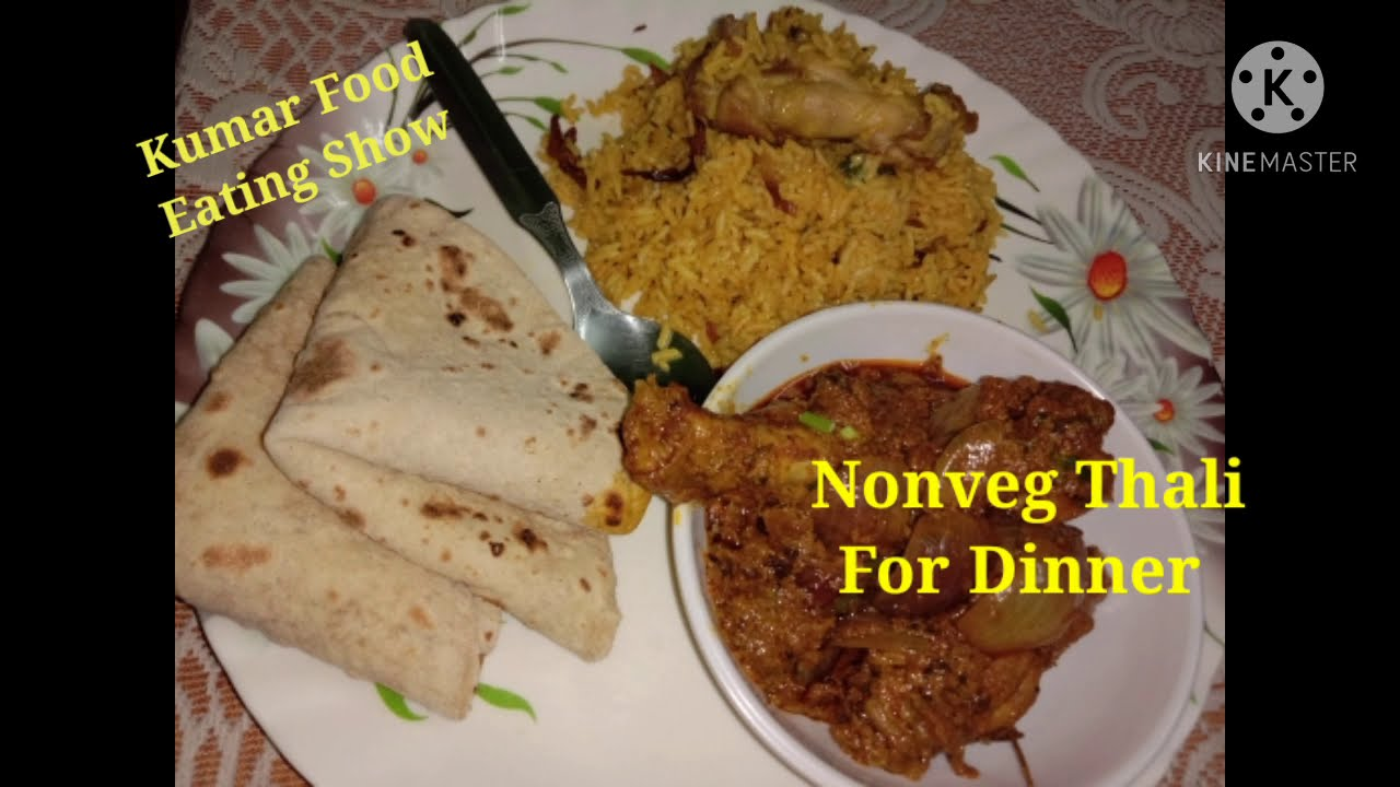 Nonveg Thali  for Dinner ..chicken do pyaja, chicken pulao and roti