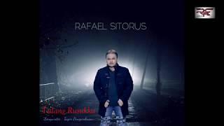 TULANG RUSUKKU - RAFAEL SITORUS