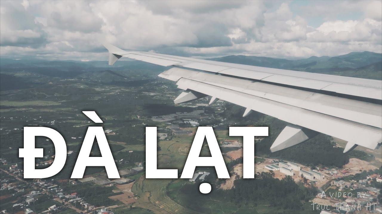Lần đầu đi Đà Lạt bằng máy bay - Đà Lạt Vlog 01