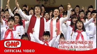 Bagimu Neg'ri - Harry & Iin Indriani Mp3