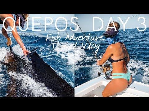 Quepos Fish Adventure Day 3 Fishing Travel Vlog