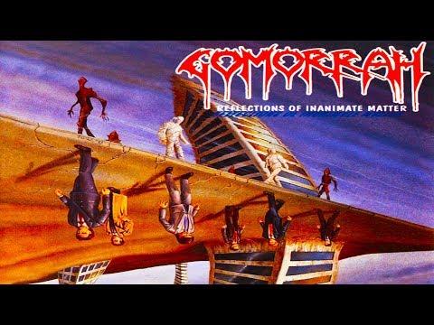 Gomorrah - Reflections Of Inanimate Matter [Full-length Album] 1994