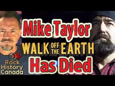 Mike Taylor of Walk Off the Earth Has Died Mp3